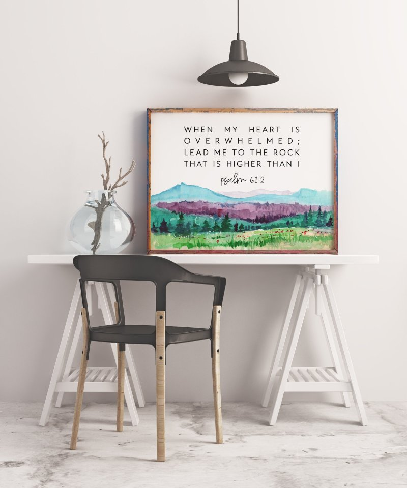 Psalm 61:2 When My Heart is Overwhelmed Lead Me to the Rock that is Higher Than I | Bible Verse | Christian Wall Art | Scripture Art