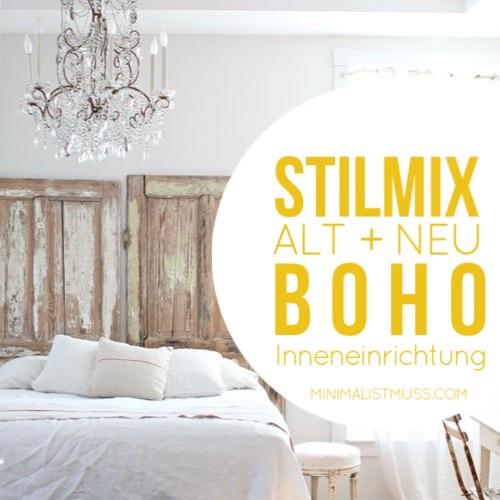 Bohemian Stilmix. KOmbiniere Alt+Neu in deinem Haus für tolle Einzigartigkeit