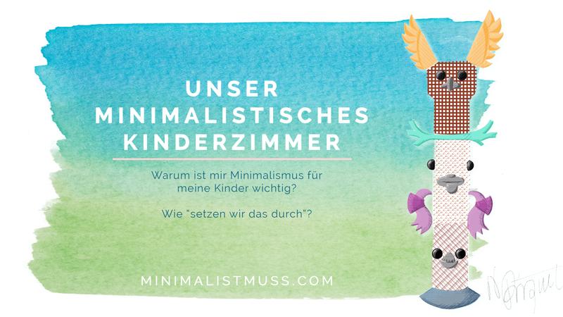 Unser minimalistisches Kinderzimmer - MINIMAL IST MUSS