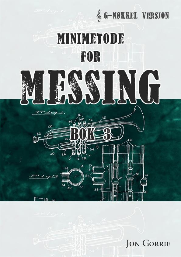 Minimetode for messing: G-nøkkel. Bok 3