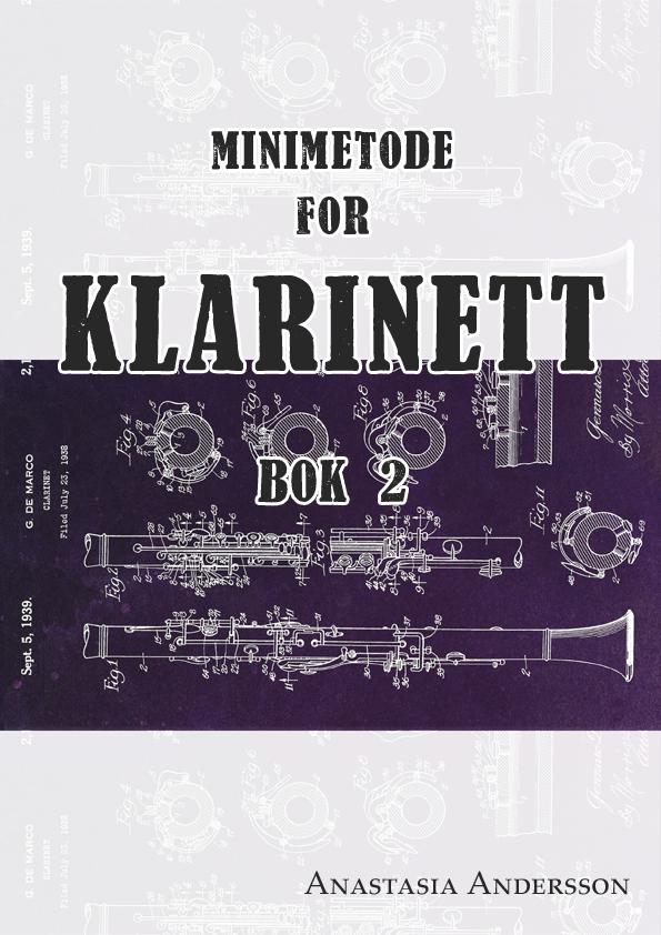 Minimetode for klarinett: Bok 2