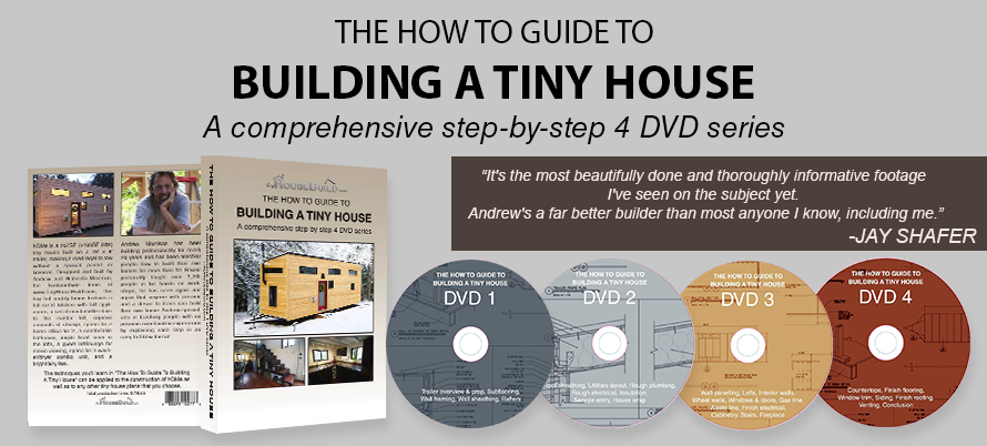 A Set Of Four DVDs From An Experienced Contractor With One The Most Famous Tiny Houses Out There Going Through All How Tos