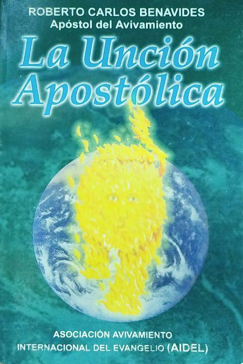 La Unción Apóstolica