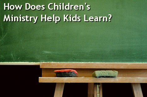 Why is children's ministry important -14 ways kids ministry helps education.