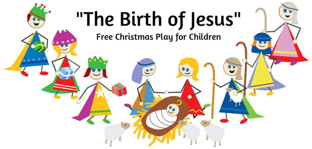 """Free Christmas Plays for Children """"The Birth of Jesus"""" — Ministry-To ..."""