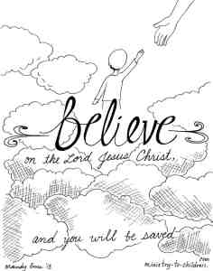 """""""Believe on the Lord Jesus"""" Coloring Page Acts 16:31"""