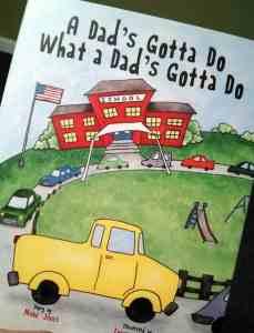"""""""A Dad's Gotta Do What a Dad's Gotta Do"""" Book Review"""