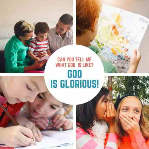 God is Glorious (Lesson #9 in What is God Like?)