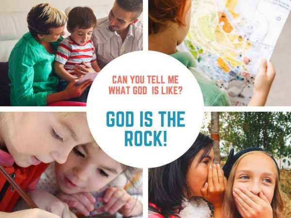 God is the Rock (Matthew 7) Lesson #30 in What is God Like?