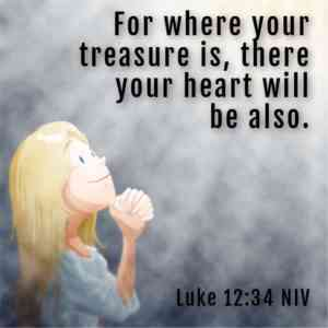 Children's Sermon (Don't Worry - Treasure in Heaven) Luke 12:22-34