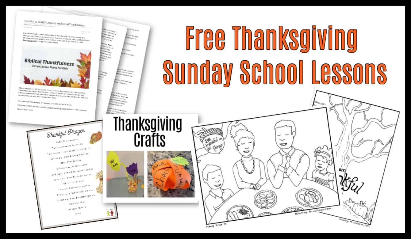 Thanksgiving Sunday School Lesson & Kids Bible Activities ...