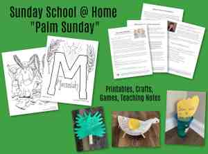 Palm Sunday - Lesson for Sunday School Kids