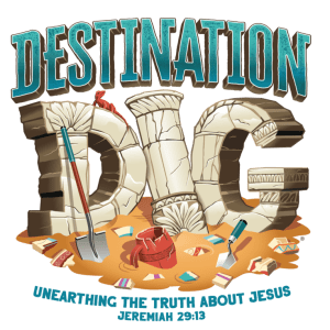 Destination Dig VBS 2021 from LifeWay