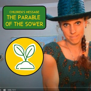 Children's Sermon on the Parable of the Sower