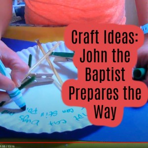 Bible Crafts on MArk 1:1-8 Prepare the Way for Jesus