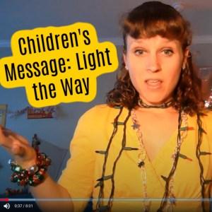 Light of the World Children's Sermon