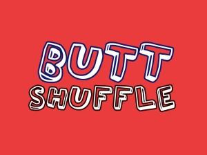'BUTT SHUFFLE' game