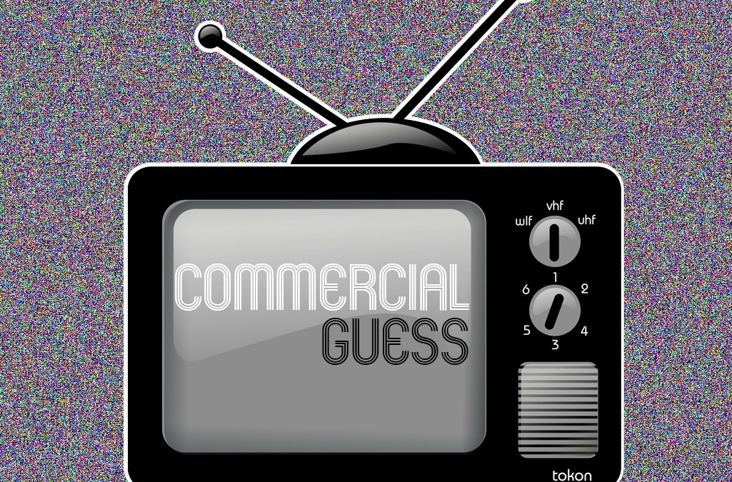 'Commercial Guess' Game