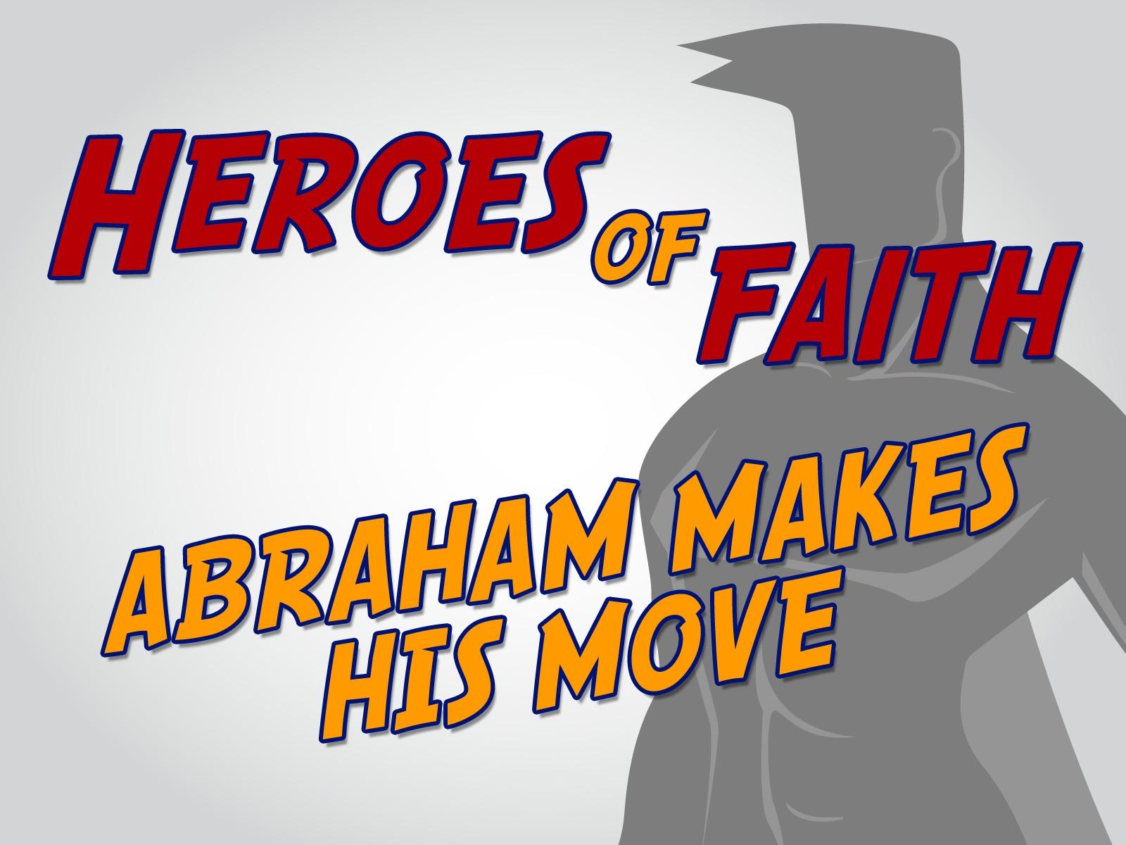 u0027Abraham Makes His Moveu0027 Childrenu0027s Lesson on Abrahamu0027s Call  sc 1 st  MinistryArk & Abraham Makes His Moveu0027 Childrenu0027s Lesson on Abrahamu0027s Call ...