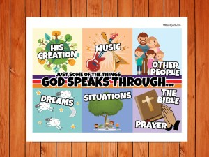 Click here for the 'God Speaks Through' Printable