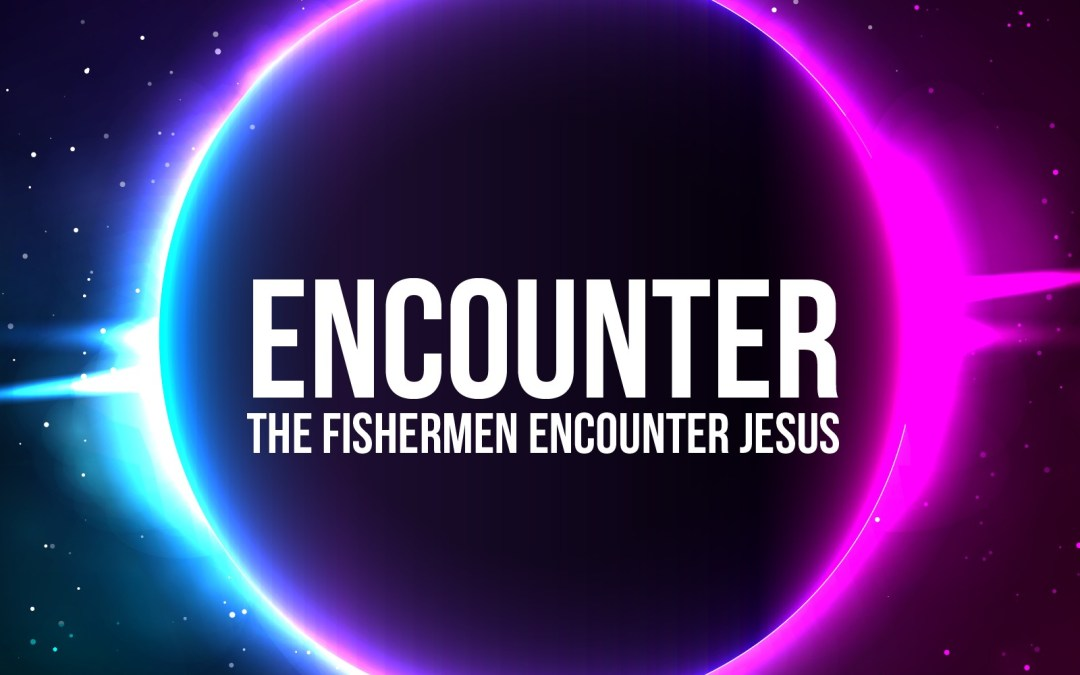 'Fishermen Encounter Jesus' Childrens Lesson