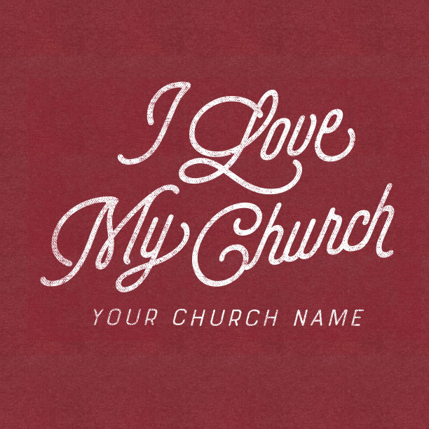 Download I Love My Church T-Shirts - Custom Designed & Printed For ...