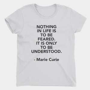 Curie Fear T-Shirt
