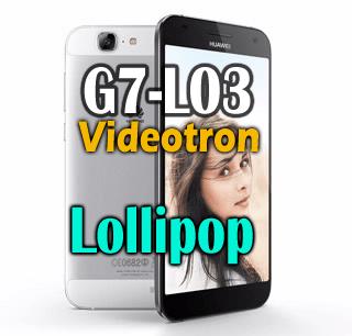 Huawei-G7-Videotron-lollipop.png