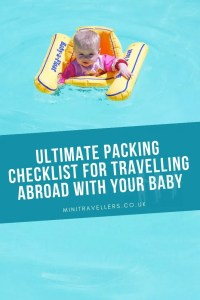 Ultimate Packing Checklist For Travelling Abroad With Your Baby