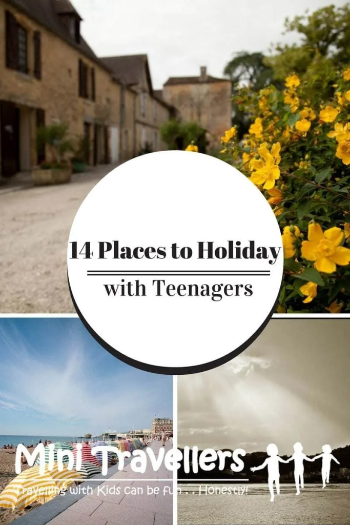 14 Places to Holiday with Teenagers