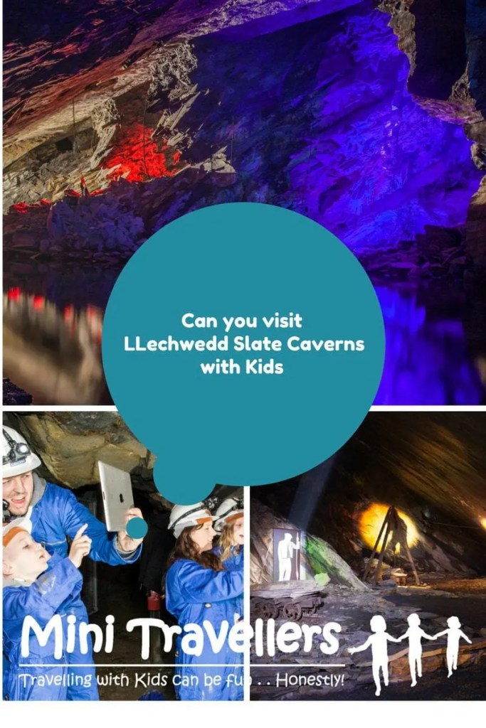 Can you visit Llechwedd Slate Caverns with Kids www.minitravellers.co.uk