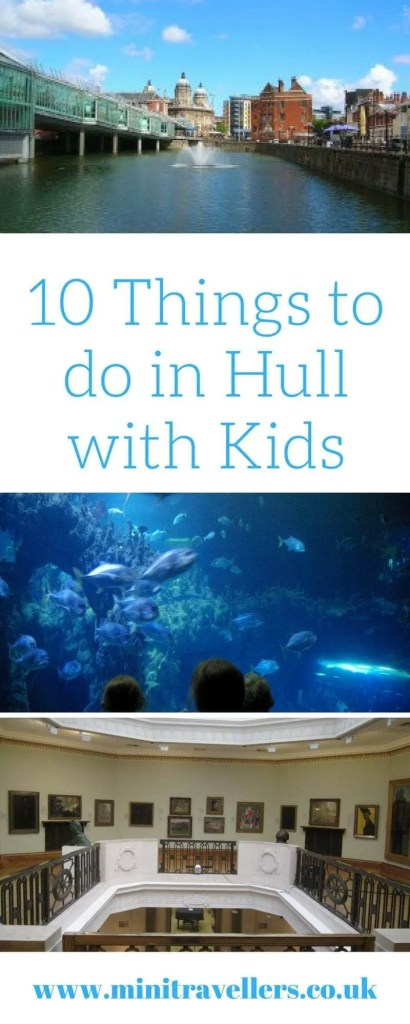 10 Things to do in Hull with Kids