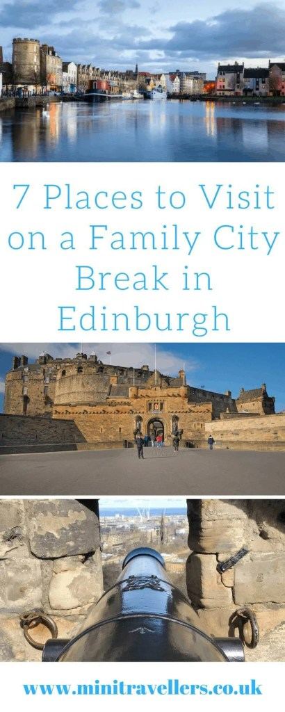 7 Places to Visit on a Family City Break in Edinburgh