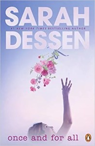Once And For All by Sarah Dessen (Penguin Random House Children's)