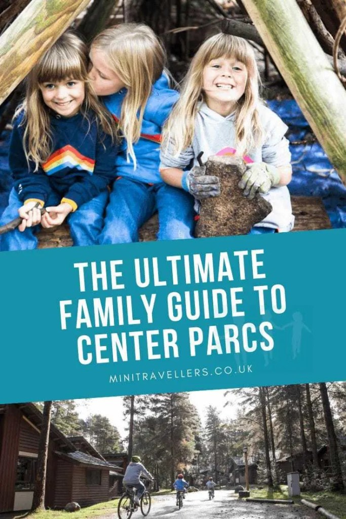 The Ultimate Family Guide To Center Parcs