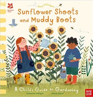 Busy Little Bees: Sunflower Shoots and Muddy Boots