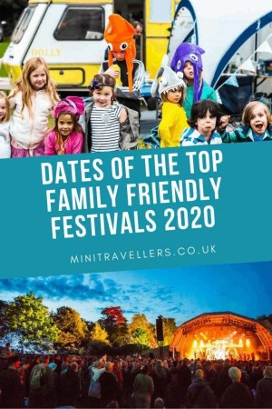 Dates of the Top Family Friendly Festivals 2020
