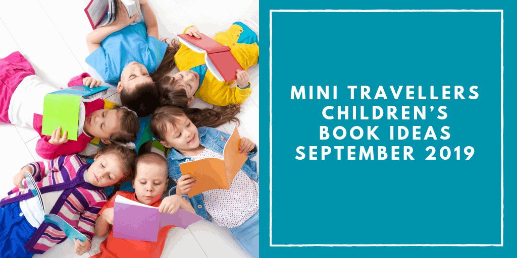 Mini Travellers Children's Book Ideas for February 2019 www.minitravellers.co.uk (1)