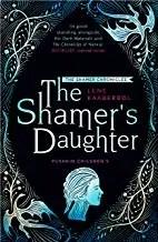 The Shamer's Daughter by Lene Kaaberbol (Pushkin Children's)