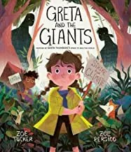Greta And The Giants by Zoe Tucker & Zoe Persico (Frances Lincon)