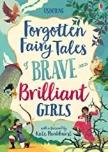 Forgotten Fairy Tales of Brave and Brilliant Girls (Usborne)
