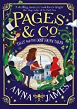 Pages & Co: Tilly and the Lost Fairy Tales by Anna James (Harper Collins)