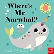 Where's Mr Narwhal by Ingela P Arrhenius (Nosy Crow)