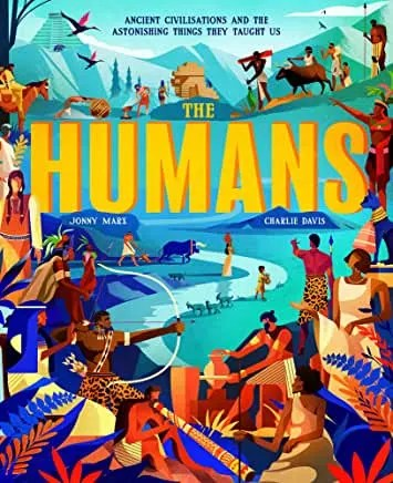 The Humans by Jonny Marx and Charlie Davies (Little Tiger)