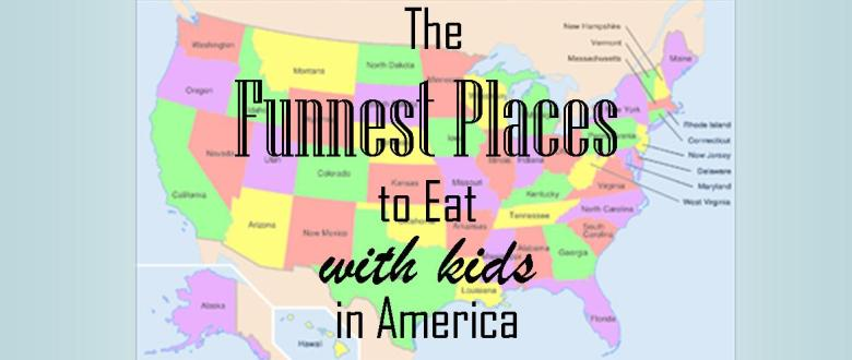 Check out this list of fun places to eat with your children while on vacation!