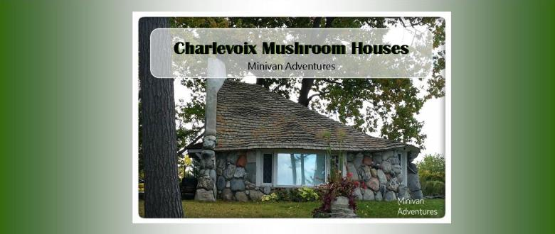 Imagine little earthy houses sprouting like mushrooms right from the mossy ground of Northern Michigan. The mushroom houses of Charlevoix are a beautiful sight to see!