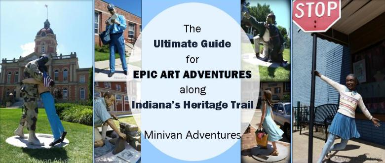Everything you need to know for an Epic Art adventure along Indiana's Heritage Trail! *Free Printable Route Guide* Amazingly life-like sculptures, beautiful quilt gardens, and wall murals!