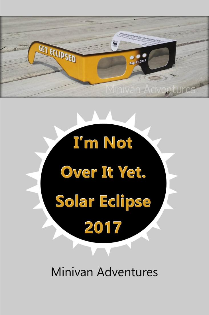 See how the eclipse helped our family say good-bye to summer!