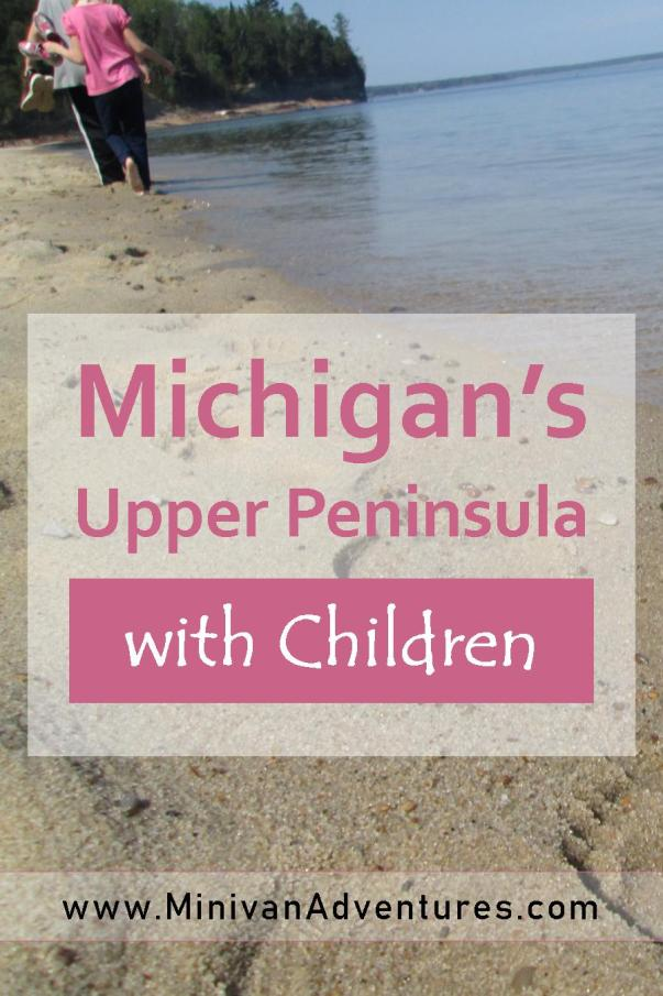 Your children will love these vacation stops in Michigan's Upper Peninsula! #childfriendly #familyvacation #familytravel #Michigan #UpperPeninsula