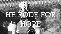 He Rode For Hope